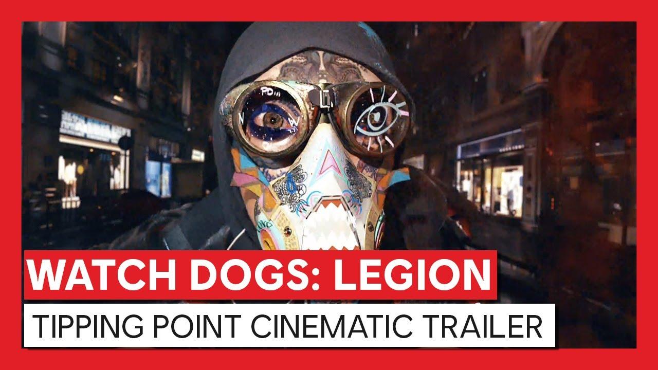 Watch Dogs: Legion - Tipping Point Cinematic Trailer | Ubisoft
