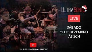 ULTRASONIC - Live de final de ano!!!