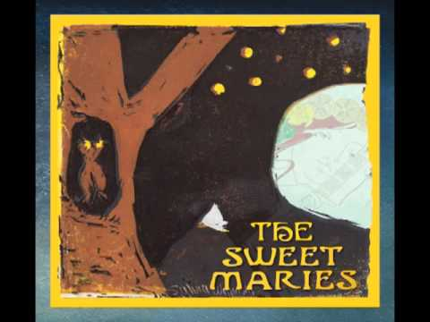 Once You Were Mine - The Sweet Maries (album Version)
