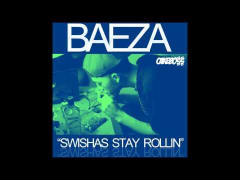 @OfficialBaeza-Swishas Stay Rollin(Prod By Baeza)