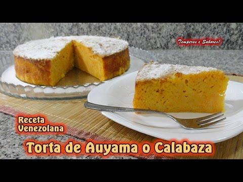 TORTA DE AUYAMA O CALABAZA Receta Venezolana extraordinaria