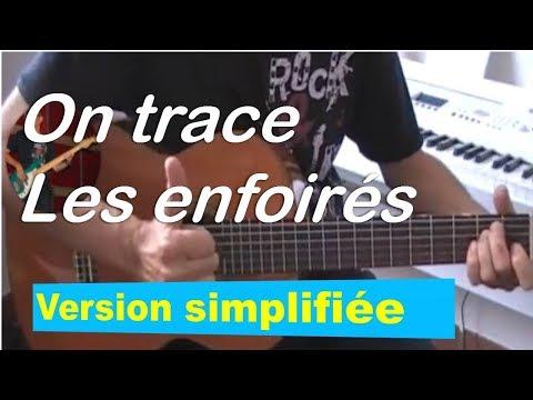 ON TRACE - LES ENFOIRES -TUTO GUITARE Version Simplifiée + Partition Gratuite