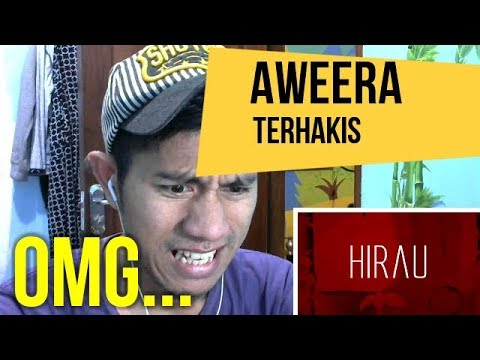 AWEERA - TERHAKIS || MV REACTION #55