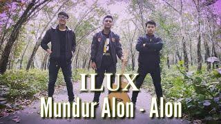 Mundur alon alon - Ilux id (Official Video)