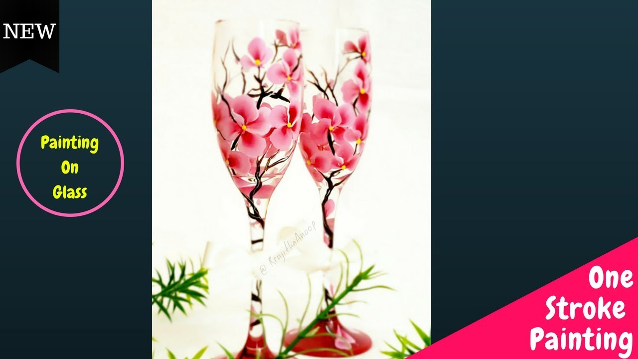Quick And Easy Painting On Wine Glass One Stroke Painting Flowers