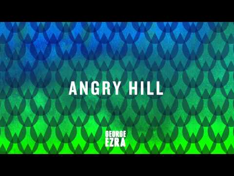 George Ezra - Angry Hill [Official Audio]
