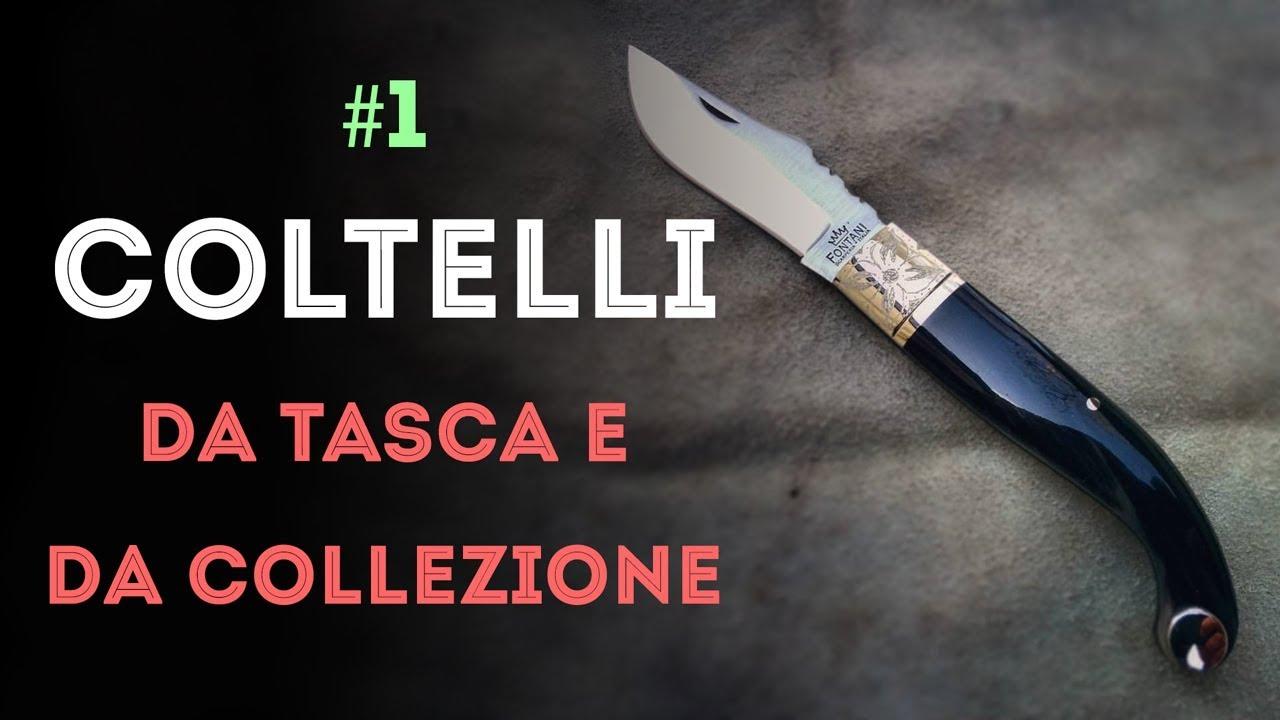 COLTELLI da tasca e da collezione #1 - Introduzione ai coltelli  tradizionali italiani