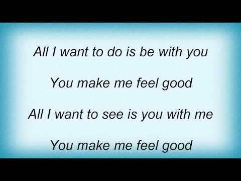 Lyrics for you make me feel