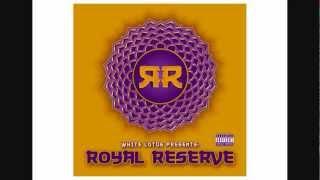 White Lotus - Royal Reserve -15- Take It Back (Feat Lotus Chief [Prod Silent Swordsman])