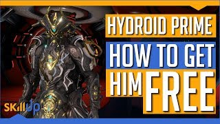 Warframe | How To Get Hydroid Prime 100% Free (Or any Prime for That Matter)