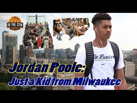 Jordan Poole: Just a Kid from Milwaukee