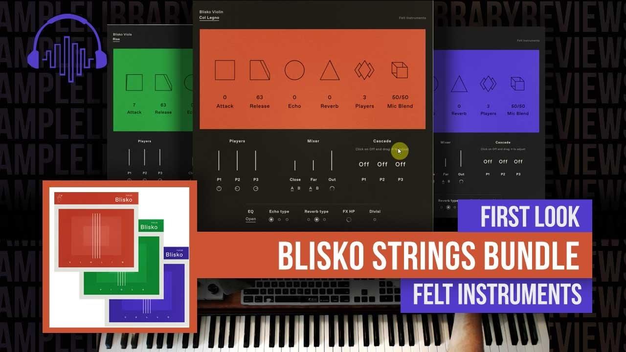 Download First Look:  Blisko Strings Bundle by Felt Instruments