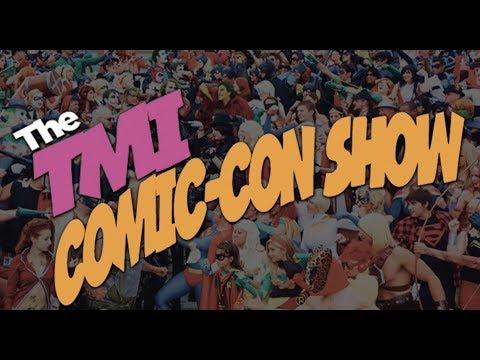 TMI's Comic-Con Show with Kevin Porter