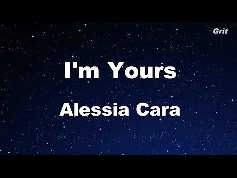 I'm Yours - Alessia Cara  Karaoke 【No  Guide Melody】Instrumental