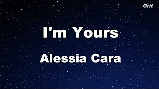 I 39 M Yours Alessia Cara Karaoke No Guide MelodyInstrumental.mp3