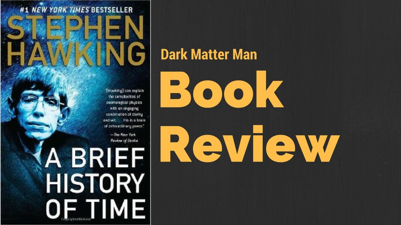 A Brief History Of Time Review Stephen Hawking