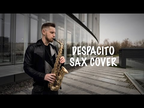 Luis Fonsi - Despacito [Saxophone Cover] ft. Daddy Yankee