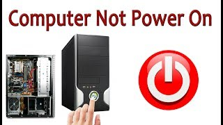 How to repair Computer not turn on   PC Not Power On