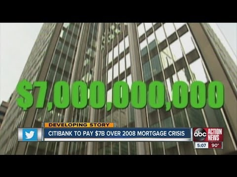 Citibank to pay $7B over 2008 mortgage crisis