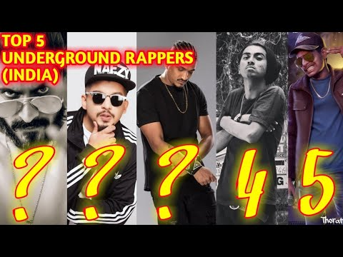 TOP 5 UNDERGROUND RAPPERS (INDIA) 2019 | TOP 5 UNDERGROUND RAPPERS ARTIST  2019 | BEST INDIAN RAPPERS