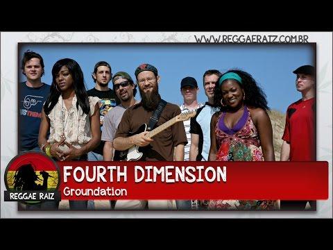 groundation fourth dimension