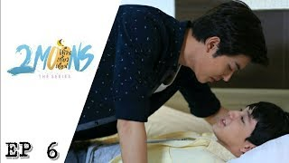 2 Moons The Series ep 6 [ ENGSUB ]