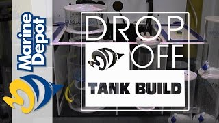 Drop-Off Tank Build #2: Sump Install + Which Rock Should We Use?