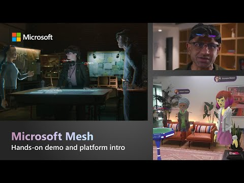 Microsoft Mesh | The new platform to deliver collaborative mixed reality experiences