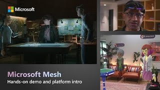 Microsoft Mesh hands-on demo | New platform to deliver collaborative mixed reality experiences