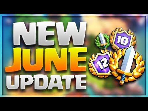 NEW JUNE UPDATE! What Can We Expect?! CLASH ROYALE New Summer 2018 Features / Bug Fixes!
