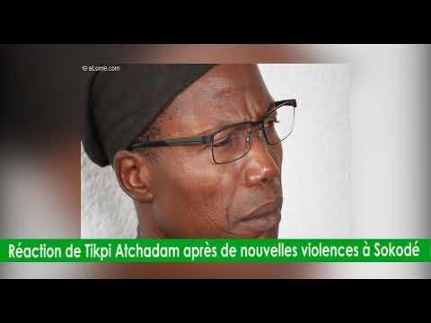 Réactions de Tikpi Atchadam après de nouvelles violences à Sokodé