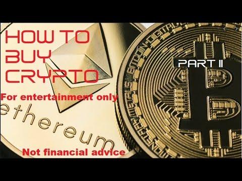How To Buy Crypto Part II: Bitcoin, Ethereum, Litecoin