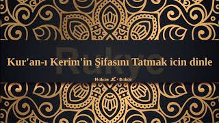 Kur'an-ı Kerim'in Şifasını Tatmak icin dinle ... Rukye ☝️