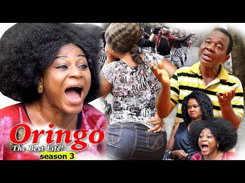 ORINGO (The Best Life) Season 3 - 2018 Latest Nigerian Nollywood Movie Full HD