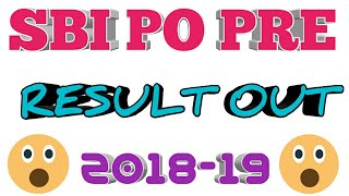 SBI PO PRELIMS RESULT OUT 2018-19