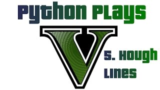Line Finding with Hough Lines - Python plays Grand Theft Auto 5 p.5