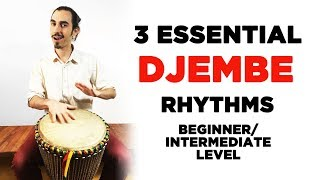 3 Essential Djembe/Hand Drum Rhythms for Beginner/Intermediate Level Players