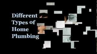 Different Types of Home Plumbing