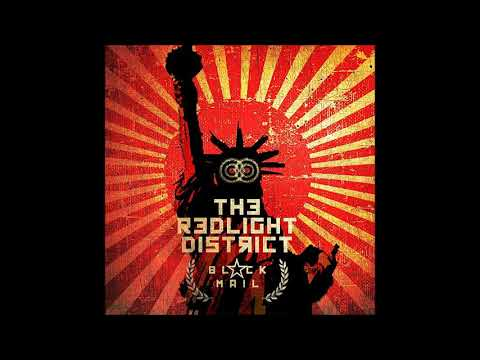 The Redlight District - BLACKMAIL (full Album 2017)