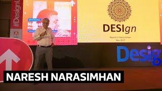 The Desi Design Paradigms We Don't Often See - Naresh Narasimhan @DesignUp 2017