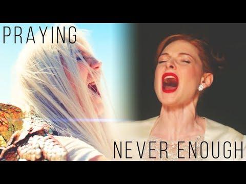 NEVER ENOUGH PRAYING  Mashup of KeshaThe Greatest Showman
