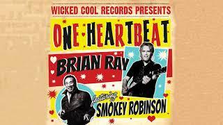Brian Ray - One Heartbeat (feat. Smokey Robinson)
