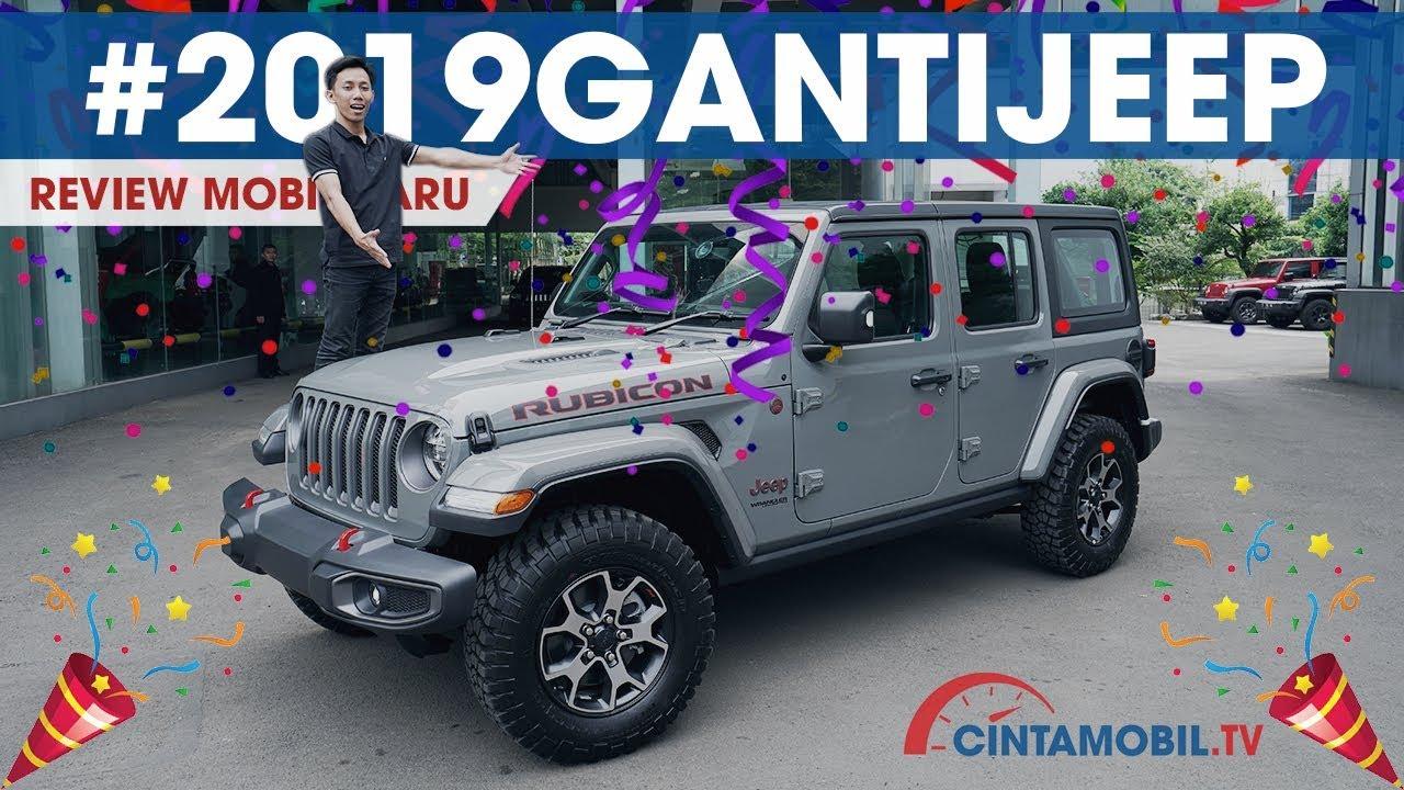 Jeep Wrangler Rubicon Jl 2018 Mobil Ikonik Bermesin Baru Cintamobil Tv Youtube