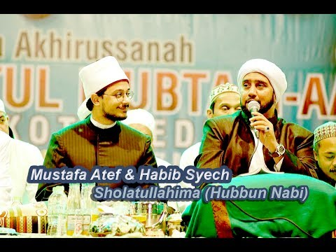 Sholatullahima (Hubbun Nabi) - Mustafa Atef & Habib Syech - Lirboyo Bersholawat (Terbaru)