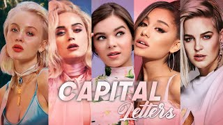Gambar cover CAPITAL LETTERS (The Megamix) Anne Marie, Ariana Grande ,Hailee Steinfeld, Katy Perry ,And More