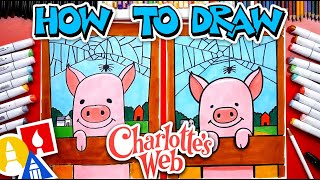 How To Draw Charlotte And Wilber From The Movie Charlottes Web