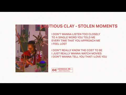 Cautious Clay - Stolen Moments (Official Audio)