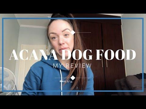 ACANA DOG FOOD REVIEW?!