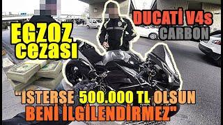 Ducati V4s Polis Çevirmesi (CEZA İPTAL)