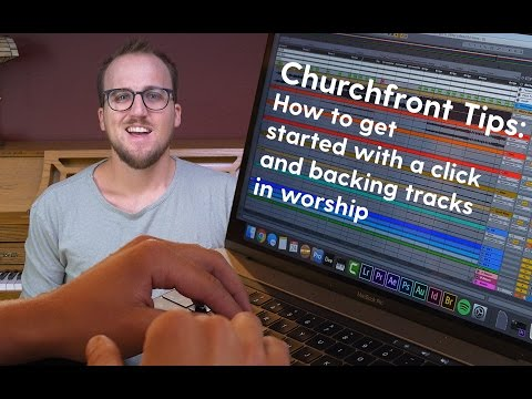 How to get started with a click and backing tracks for your worship band